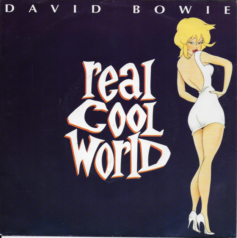 David Bowie - Real cool world
