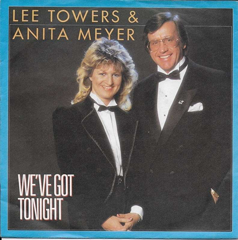 Lee Towers & Anita Meyer - We've got tonight