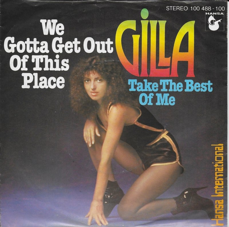 Gilla - We gotta get out of this place (Duitse uitgave)