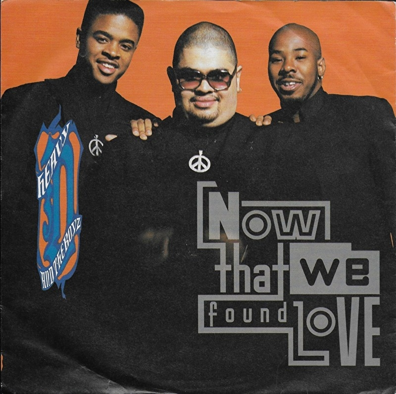 Heavy D & The Boyz - Now that we found love