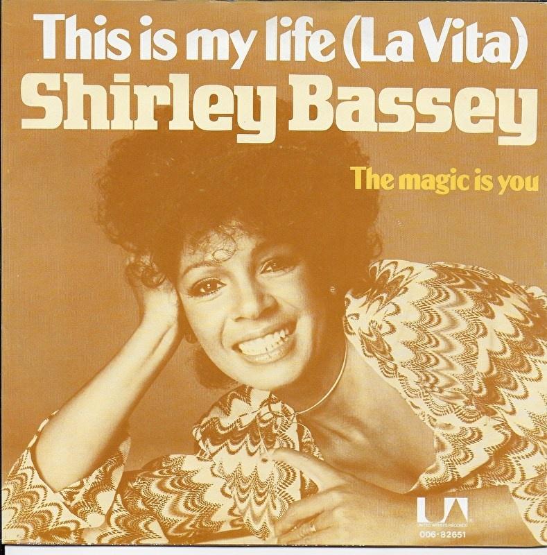 Shirley Bassey - This is my life (la vita)