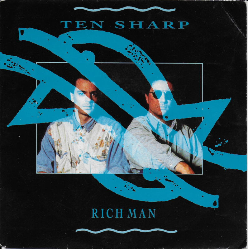 Ten Sharp - Rich man
