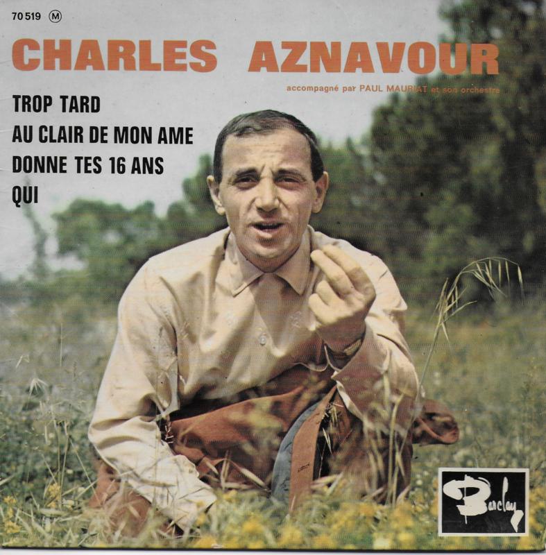 Charles Aznavour - Trop tard