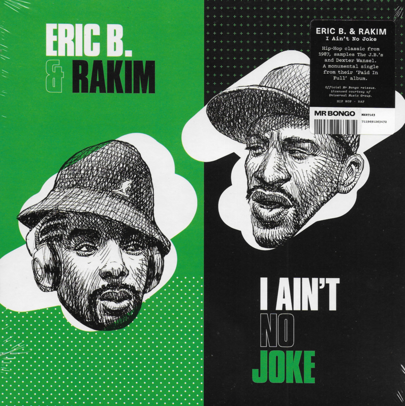 Eric B. & Rakim - I ain't no joke / Eric B. is on the cut