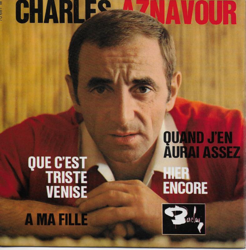 Charles Aznavour - Que c'est triste Venise (EP)