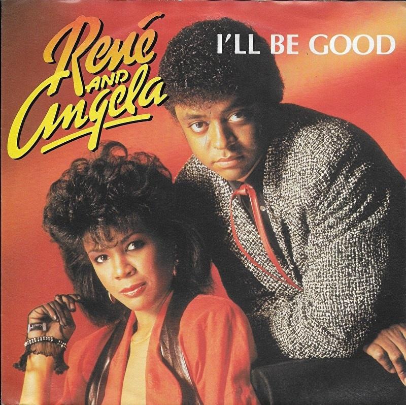 Rene and Angela - I'll be good
