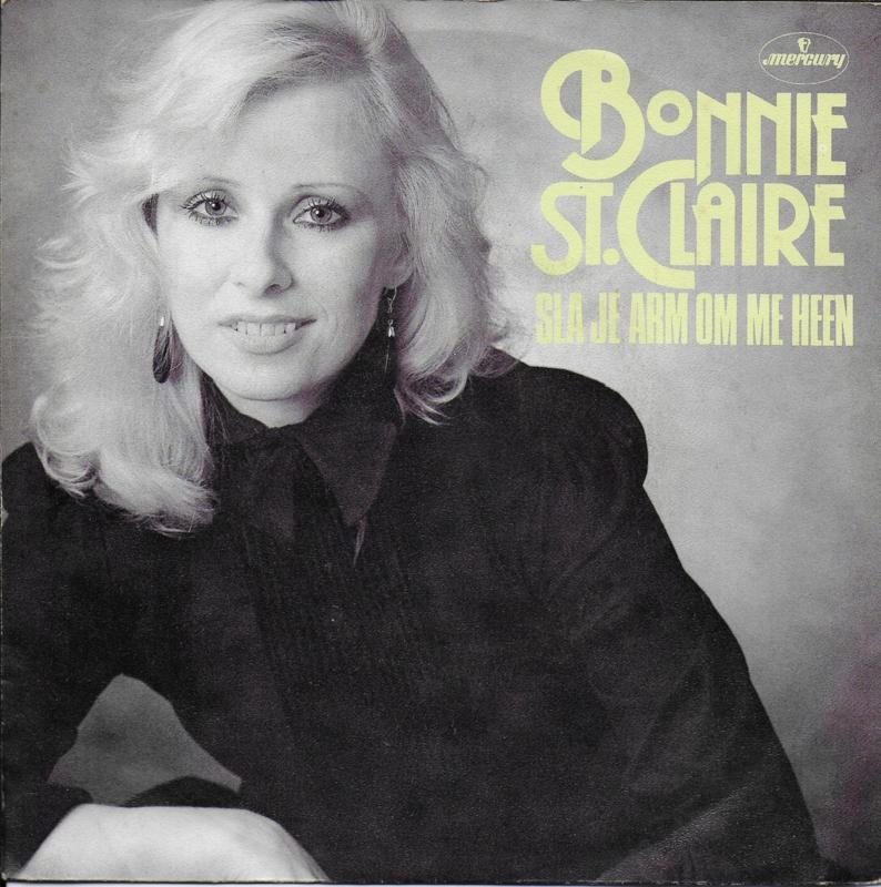 Bonnie St. Claire - Sla je arm om me heen
