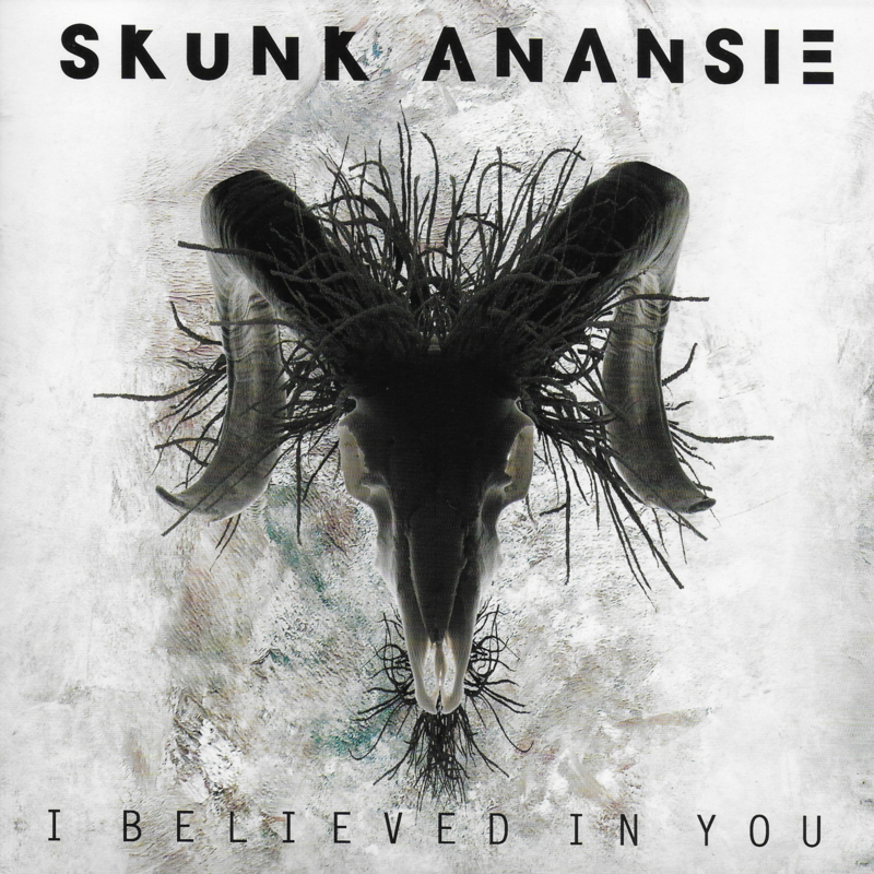 Skunk Anansie - I believed in you (Limited edition clear vinyl)