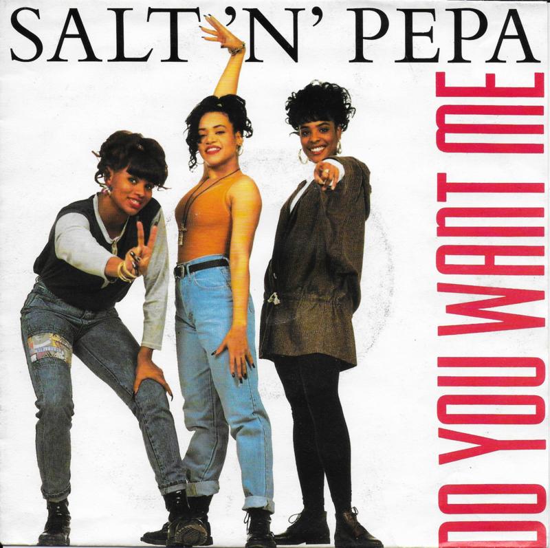 Salt 'n' Pepa - Do you want me