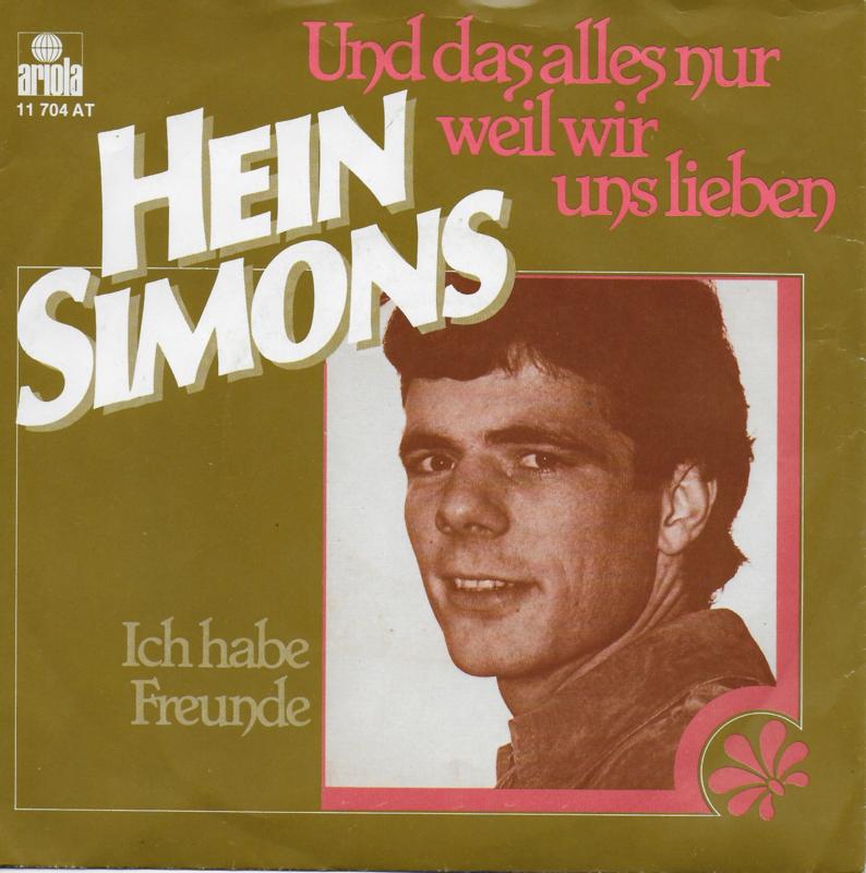 Hein Simons - Und das alles nur weil wir uns lieben