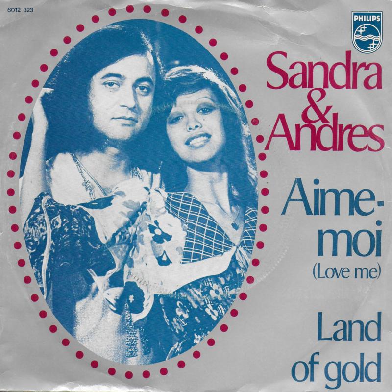 Sandra & Andres - Aime-moi (love me)