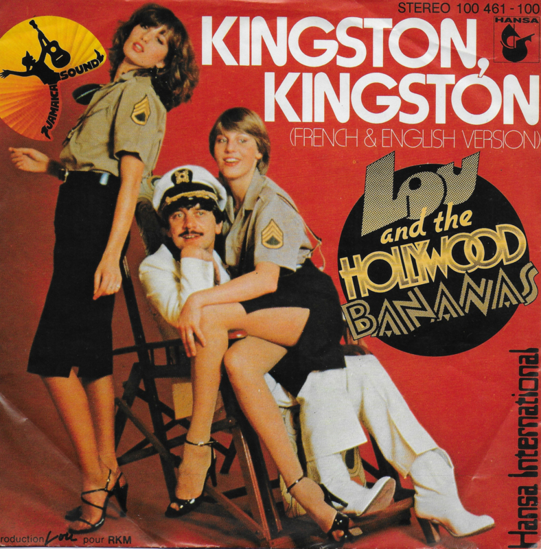Lou and The Hollywood Bananas - Kingston Kingston (Duitse uitgave)