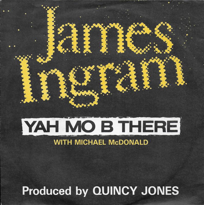 James Ingram with Michael McDonald - Yah mo b there