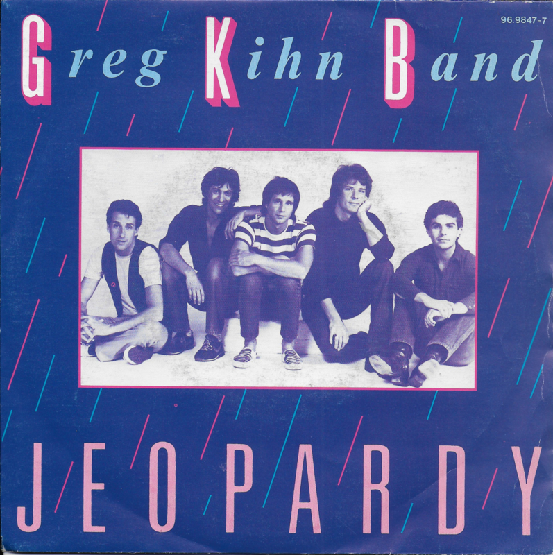 Greg Kihn Band - Jeopardy