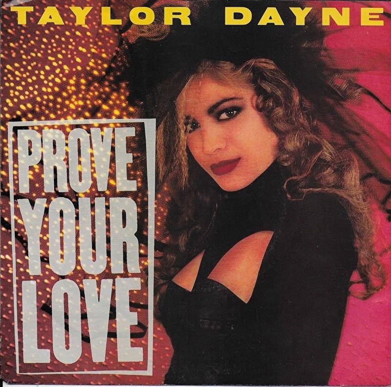 Taylor Dayne - Prove your love