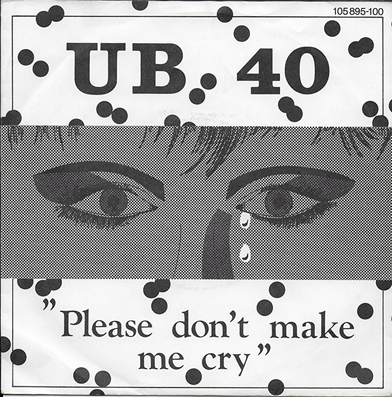 UB 40 - Please don't make me cry