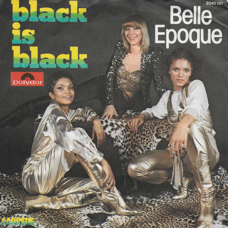 Belle Epoque - Black is black (German edition)