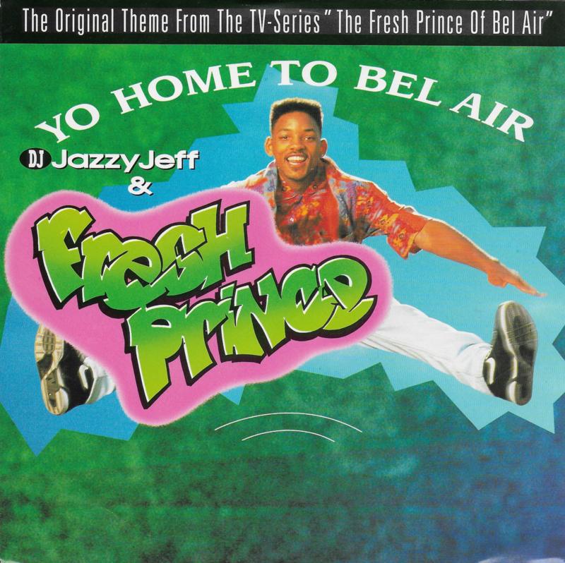 DJ Jazzy Jeff & The Fresh Prince  - Yo home to Bel-Air