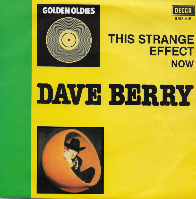 Dave Berry - This strange effect / Now