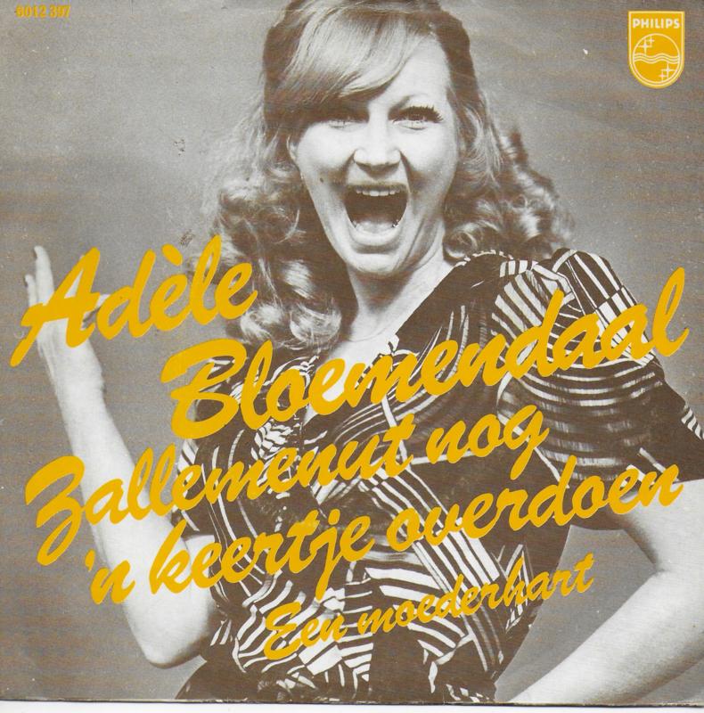 Adele Bloemendaal - Zallemenut nog 'n keertje overdoen