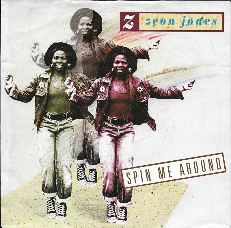 Zeon Jones - Spin me around