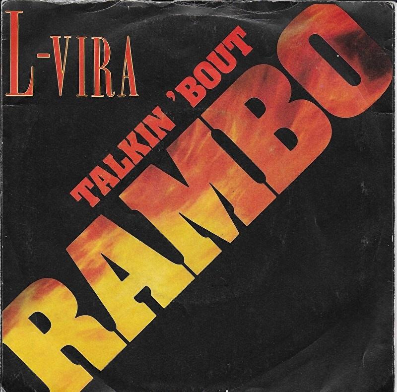 L-Vira - Talkin 'bout Rambo