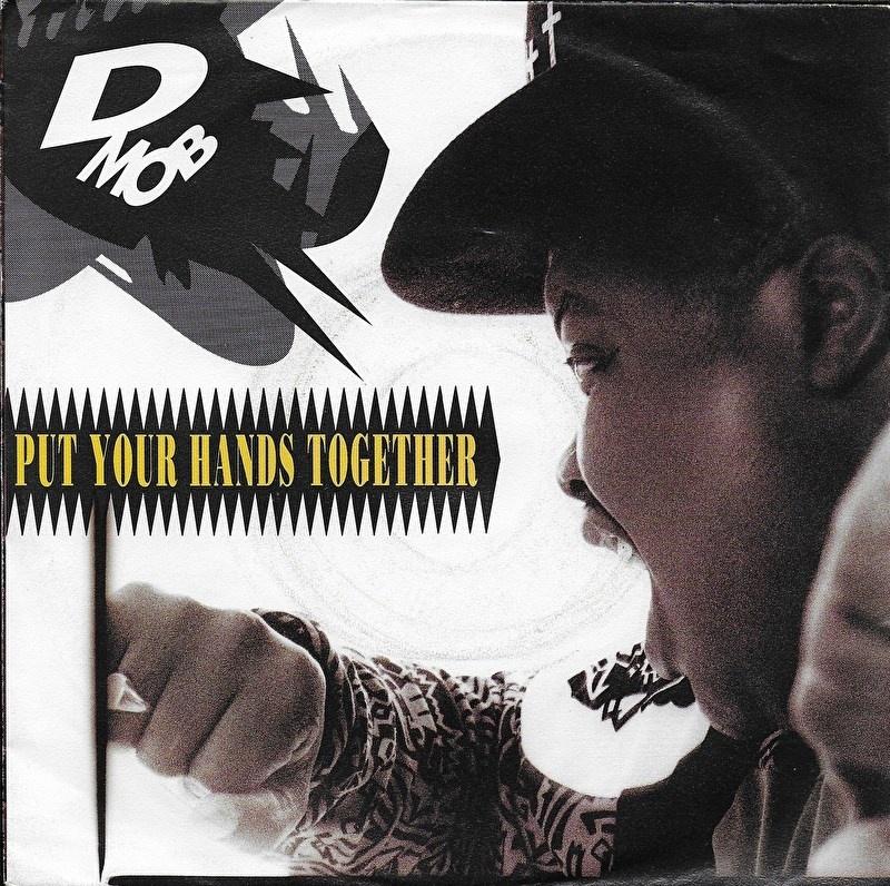 D-Mob - Put your hands together