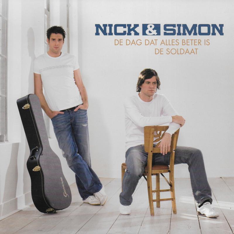Nick & Simon - De dag dat alles beter is / De soldaat