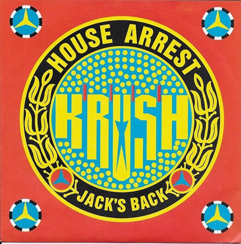 Krush - House arrest