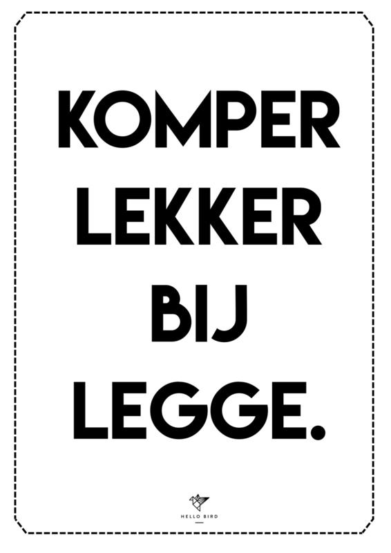 POSTER - KOMPER LEKKER BIJ LEGGE