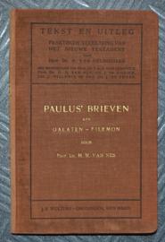 Paulus brieven aan Galaten tot Filemon - Dr. H.M. van Nes - Tekst en Uitleg