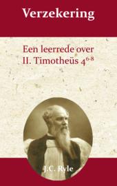 Verzekering - een leerrede over 2 Tim. 4:6-8 - J.C. Ryle