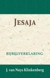 Jesaja - Bijbelverklaring deel 13 - J. van Nuys Klinkenberg