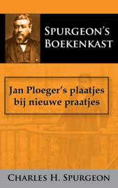 Jan Ploeger's plaatjes bij nieuwe praatjes - C.H. Spurgeon