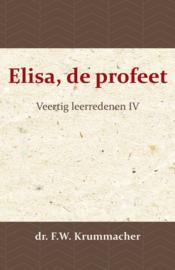 Elisa, de profeet - Veertig leerredenen IV - dr. F.W. Krummacher