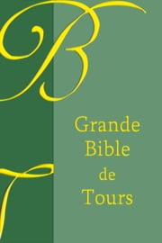 Grande Bible de Tours 1866 - Edition BOL