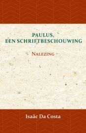 Paulus, een Schriftbeschouwing - nalezing - Isaäc Da Costa