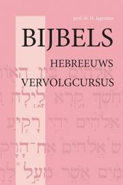 Bijbels Hebreeuws - vervolgcursus - Jagersma