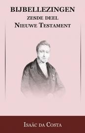 Bijbellezingen 6 - Evangeliën - Isaäc DaCosta