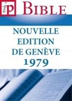 Bibel – Nouvelle Edition de Genève 1979 (NEG) – Louis Segond – ebook