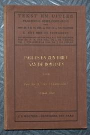 Paulus en zijn brief aan de Romeinen - Dr. A. van Veldhuizen - Tekst en Uitleg