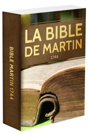 La Bible David Martin - 1744 - Édition BOL