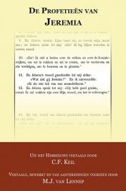 De profetieën van Jeremia vertaald en toegelicht - C.F. Keil & M.J. van Lennep