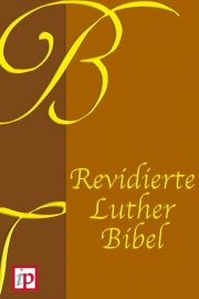 Revised Luther Bible - 1912 edition - Maarten Luther