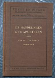 De Handelingen der Apostelen - Dr. J. de Zwaan - Tekst en Uitleg