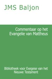 Commentaar op het Evangelie van Mattheus - J.M.S. Baljon