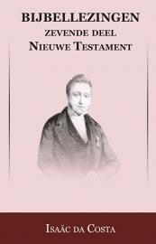 Bijbellezingen 7 - Evangeliën - Isaäc DaCosta