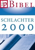 The Schlachter Bible - 2000 edition - Franz Eugen Schlachter