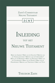 Inleiding tot het Nieuwe Testament - Eerste Deel - Theodor Zahn