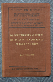 De tweede brief van Petrus, De brieven van Johannes, De brief van Judas - Drs. J. Willemze - Tekst en Uitleg